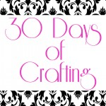 30 day of crafting