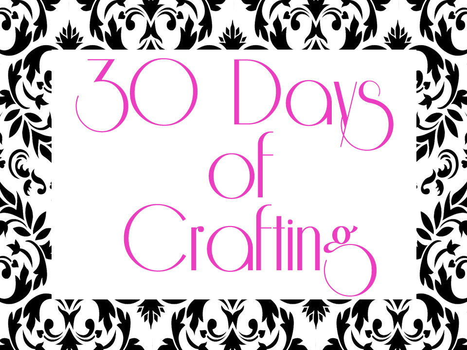 SwankyLuv: 30 Days of Crafting