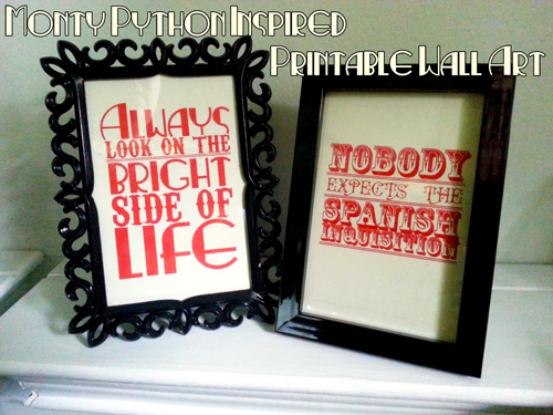 SwankyLuv: Monty Python Inspired Printable Wall Art